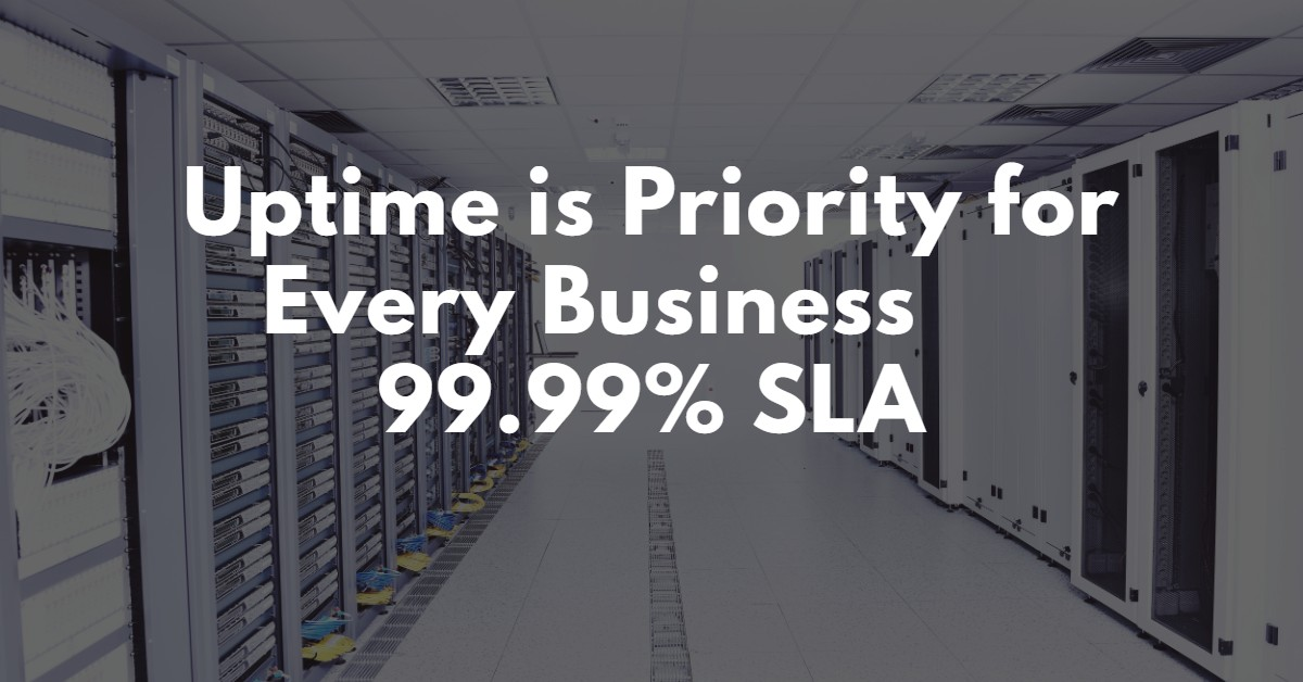 Uptime is Priority for Every Business