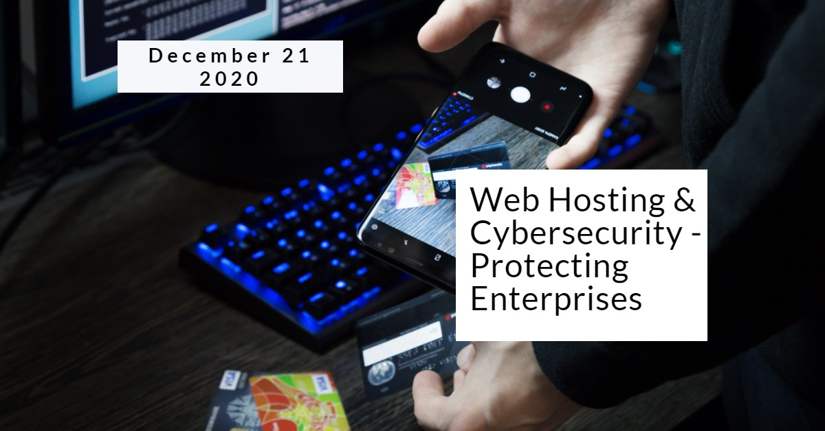 Web Hosting and Cybersecurity – Protecting Enterprises from Online Assaults